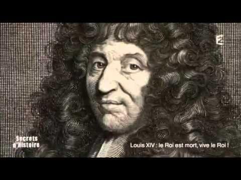 Secrets d'histoire Louis XIV   le roi est mort, vive le roi !   01 09 2015
