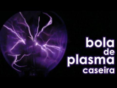 Como fazer bola de plasma em casa (globo de plasma caseiro - experiência de física)