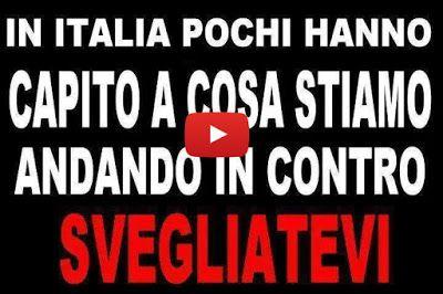 Attivisti Movimento 5 Stelle: VIDEO --> ITALIANI, SVEGLIATEVI!!