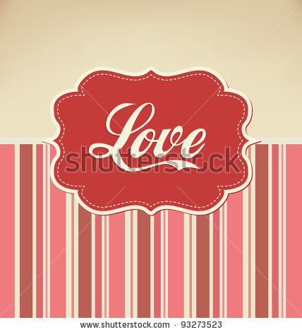 Valentines Design - Retro Love by Vilmos Varga, via Shutterstock
