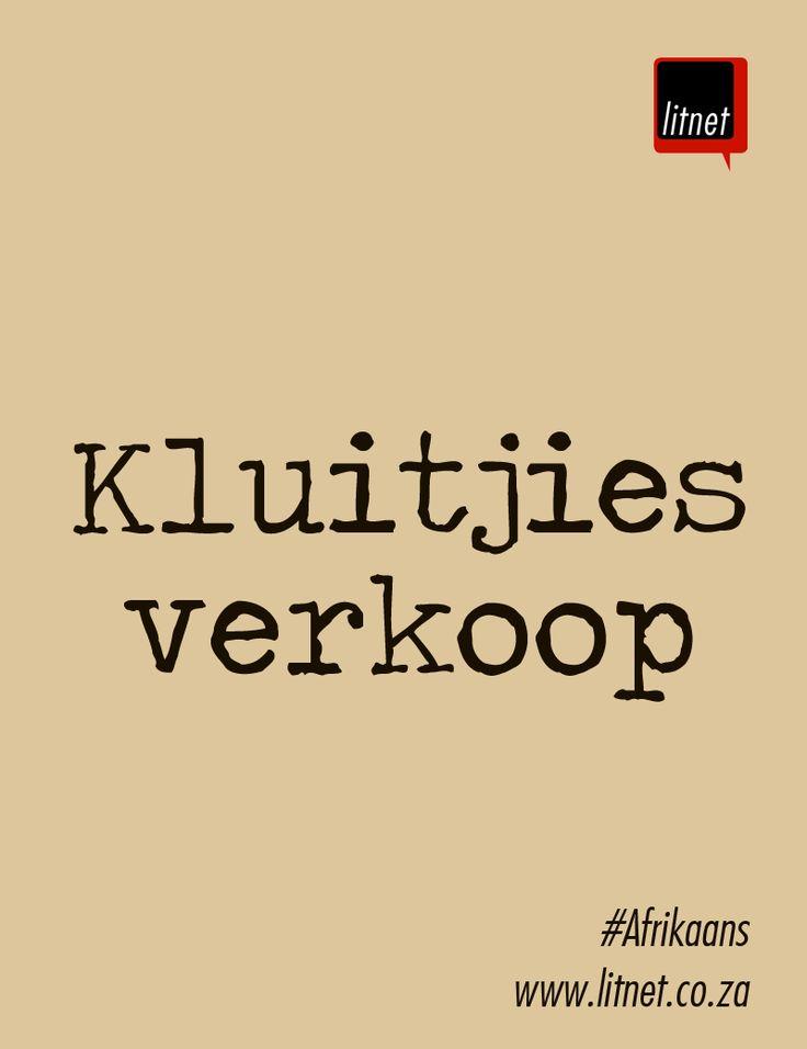 """""""Kluitjies verkoop"""" Afrikaanse Idiome & Uitdrukkings #litnet"""