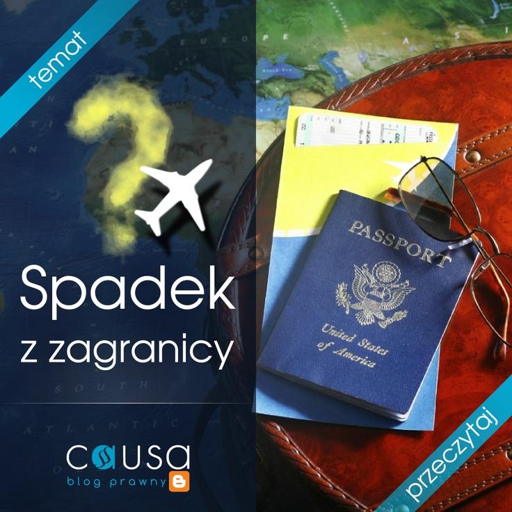 http://www.blog.causakancelariaprawna.eu/2012/04/spadek-z-zagranicy.html     Temat: Spadek z zagranicy.     Rozwinięcie tematu na blogu Kancelarii, zapraszamy.     Blog: www.blog.causakancelariaprawna.eu   Kancelaria: www.causakancelariaprawna.eu  Odszkodowania: www.causaodszkodowania.pl   Youtube: www.youtube.com/user/CausaKancelaria