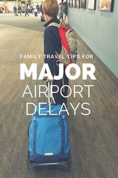 Tips for major airport delays: what to do when you're stranded.
