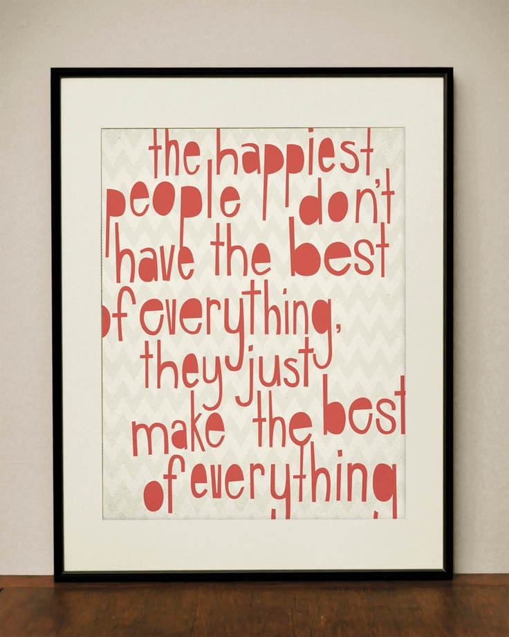 Happiest People 11x14 Art Print by ProjectType on Etsy: Life Quotes, 11X14 Art, Happiest People, People 11X14, Random Quotes, Happy Quotes, Happy People, Art Prints, Inspiration Thoughts
