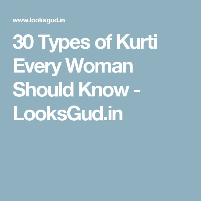 30 Types of Kurti Every Woman Should Know - LooksGud.in