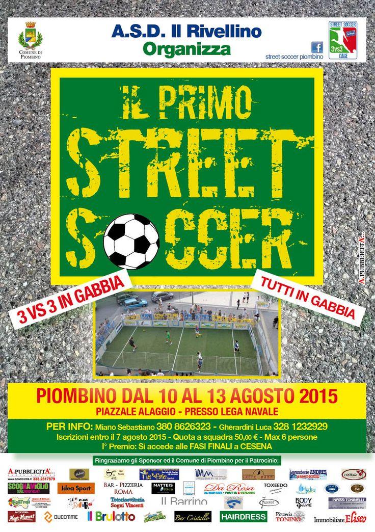 Grafica: Locandina A3 – Volantino A5 Street Soccer Piombino Grafica per Locandina A3 e Volantini A5 I° Evento a Piombino Street Soccer dal 10 al 13 Agosto 2015