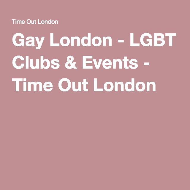 Gay London - LGBT Clubs & Events - Time Out London