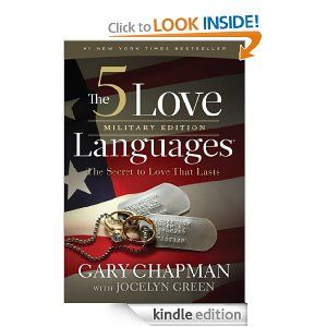 Amazon.com: The 5 Love Languages Military Edition: The Secret to Love That Lasts eBook: Gary D Chapman, Jocelyn Green: Kindle Store