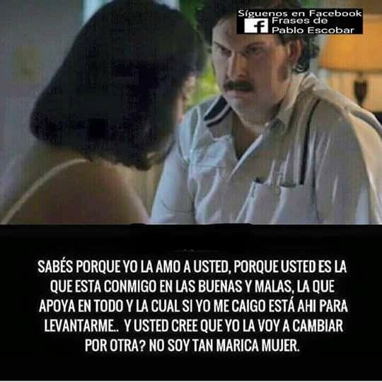 Pablo Escobar   Frases de narcos  Pablo Escobar Frases