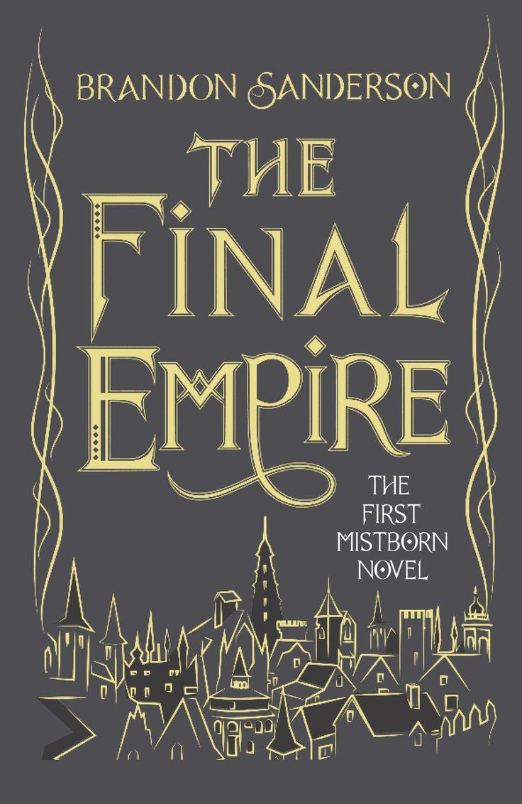 The Final Empire by Brandon Sanderson (Mistborn #1), 10th Anniversary Edition, Gollancz, UK, 2016