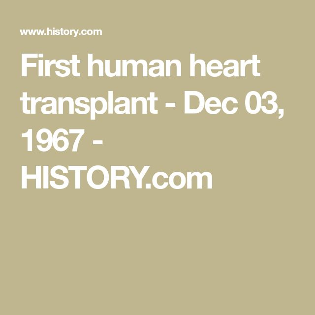 First human heart transplant - Dec 03, 1967 - HISTORY.com