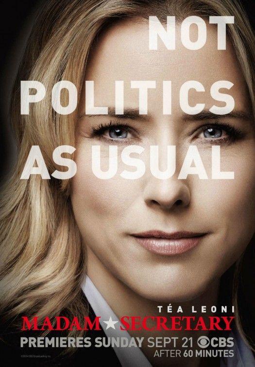 Madam Secretary, I've always like Tea Leoni and I enjoyed the first episode, so maybe another winner.