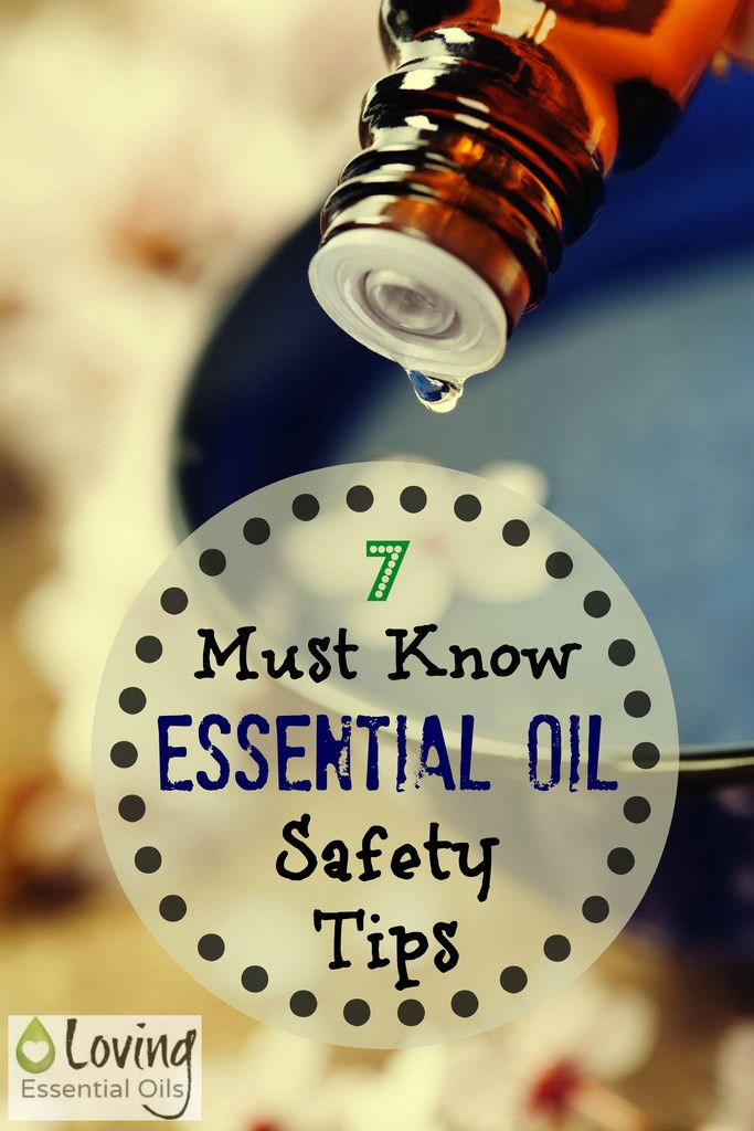 7 Must Know Essential Oil Safety Tips | Loving Essential Oils http://www.lovingessentialoils.com/blogs/essential-oil-tips/64673667-7-must-know-essential-oil-safety-tips