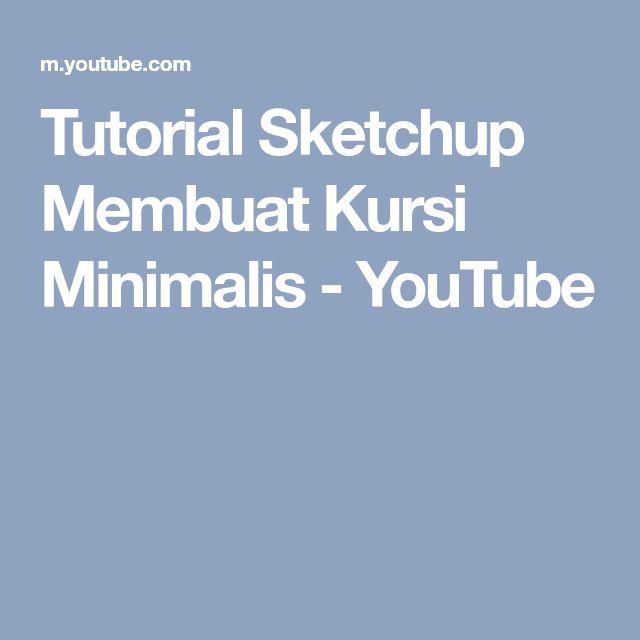 Tutorial Sketchup Membuat Kursi Minimalis - YouTube