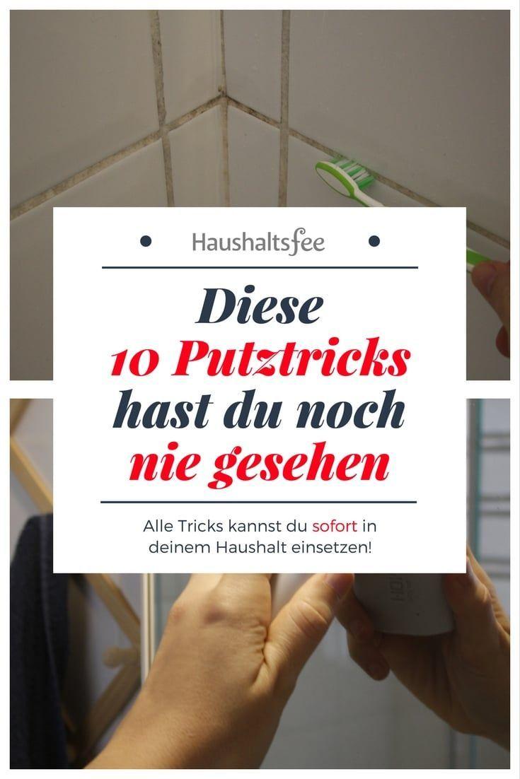 Putztricks Fur Bad Kuche Und Haushalt Haushaltsfee Org In 2020 Haushaltsfee Tricks Haushalt