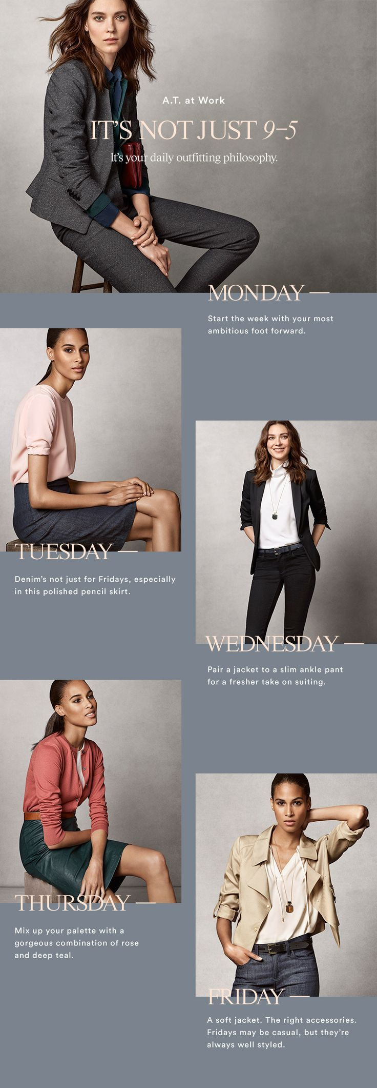 From daily necessity to a style philosophy. Ann Taylor raises the bar for 9-to-5…