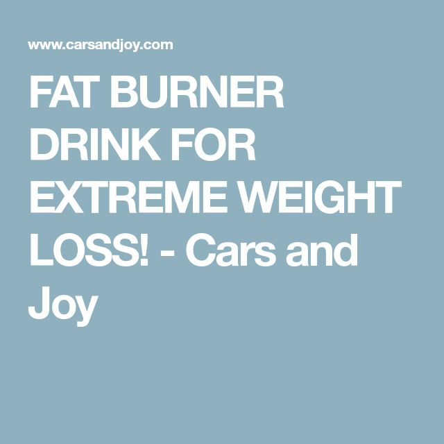 FAT BURNER DRINK FOR EXTREME WEIGHT LOSS! - Cars and Joy