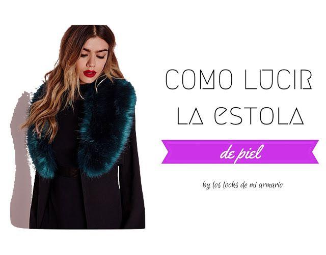 Los looks de mi armario: Cuello o Estola de Piel · Personal Shopper