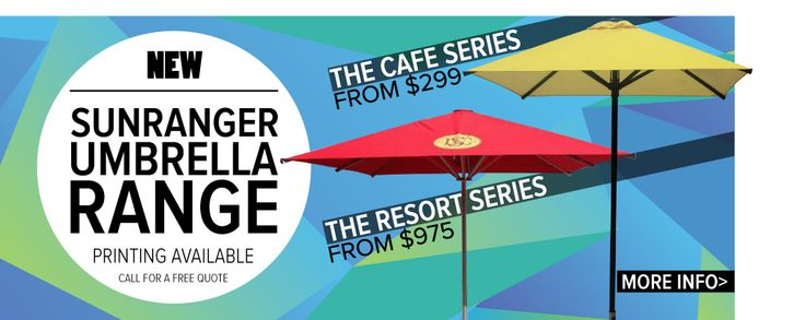 Sunranger Umbrellas - Visit our website for more info on our great Cafe Series and Resort Series.