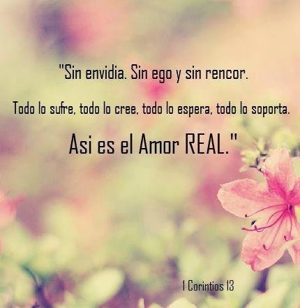 Así es el verdadero amor, todo lo sufre, todo lo cree, todo lo espera, todo lo soporta...