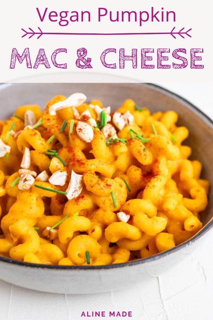 A Delicious Creamy Pumpkin Mac And Cheese Made With Baked Pumpkin And Cashew Milk This Pumpkin Pasta Sauce Recipe Is Perfe Rezepte Rezeptideen Vegane Gerichte