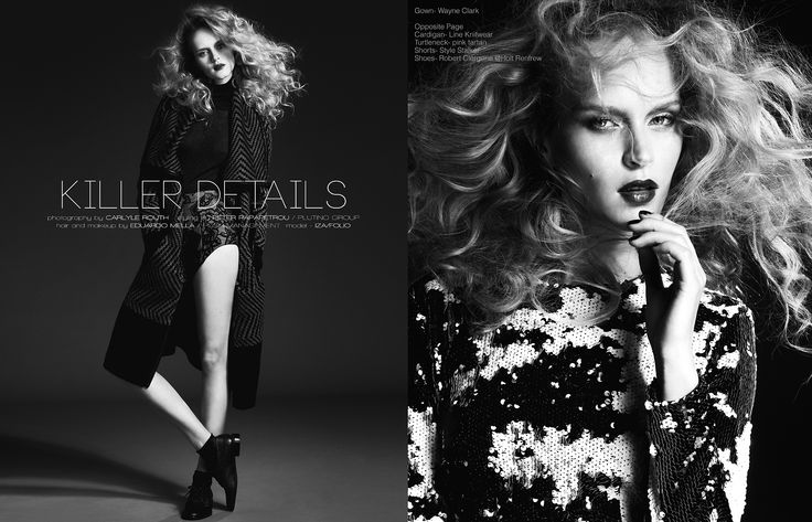 Editorial / 'Killer Details' Photography by Carlyle Routh Styling by Peter Papapetrou / Plutino Group Hair and Makeup by Eduardo Mella / Push Management Model - Iza Olak / Folio Models