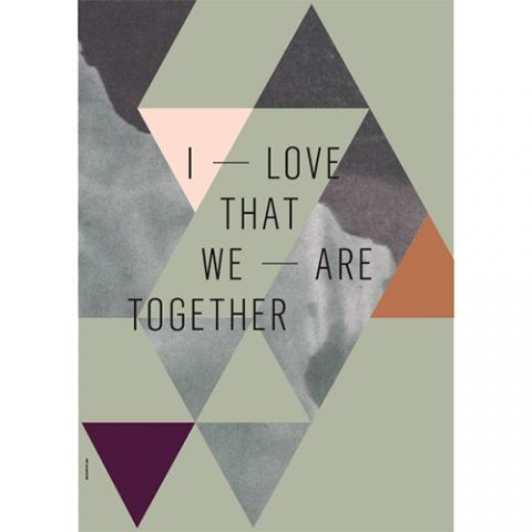http://www.designdelicatessen.no/produkter/770-i-love-my-type/14315-i-love-my-type---plakat---we-are-together---olive/