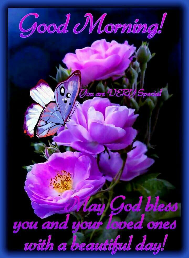 Good morning! You are very special. May God bless you and your loved ones with a beautiful day.