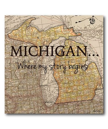 Another great find on #zulily! Michigan 'Where My Story Begins' Wrapped Canvas #zulilyfinds