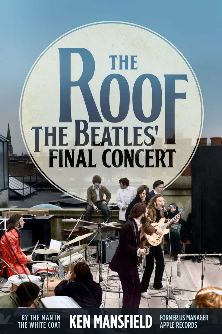 NEW BOOK! : THE ROOF: #THEBEATLES´FINAL CONCERT (Hardcover–November 13, 2018) by Ken Mansfield (Former US Manager Apple Records..He Was There..)PRE-ORDER HERE: https://www.amazon.com/gp/product/1682617572?ie=UTF8&tag=bm05b-20&camp=1789&linkCode=xm2&creativeASIN=1682617572 MORE ITEMS HERE: https://www.amazon.com/shop/beatlesmagazine