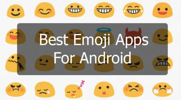 8 Best Emoji Apps For Android In 2020 In 2020 Cool Emoji Best Emoji App Emoji