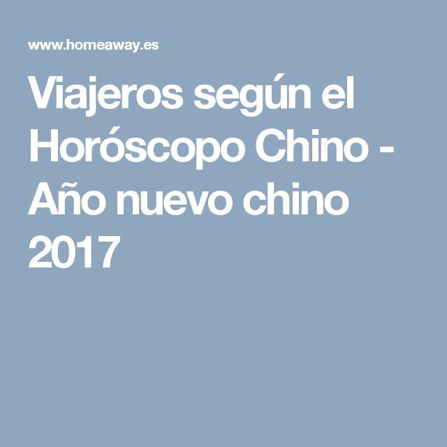 Viajeros según el Horóscopo Chino - Año nuevo chino 2017