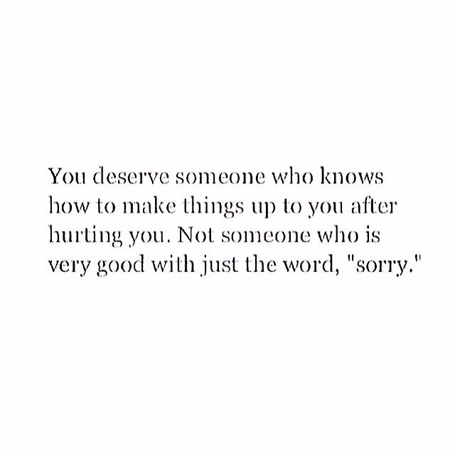 Hmmm interesting yet true...i deserve so much more yet my heart holds on to someone who will never realize my true worth