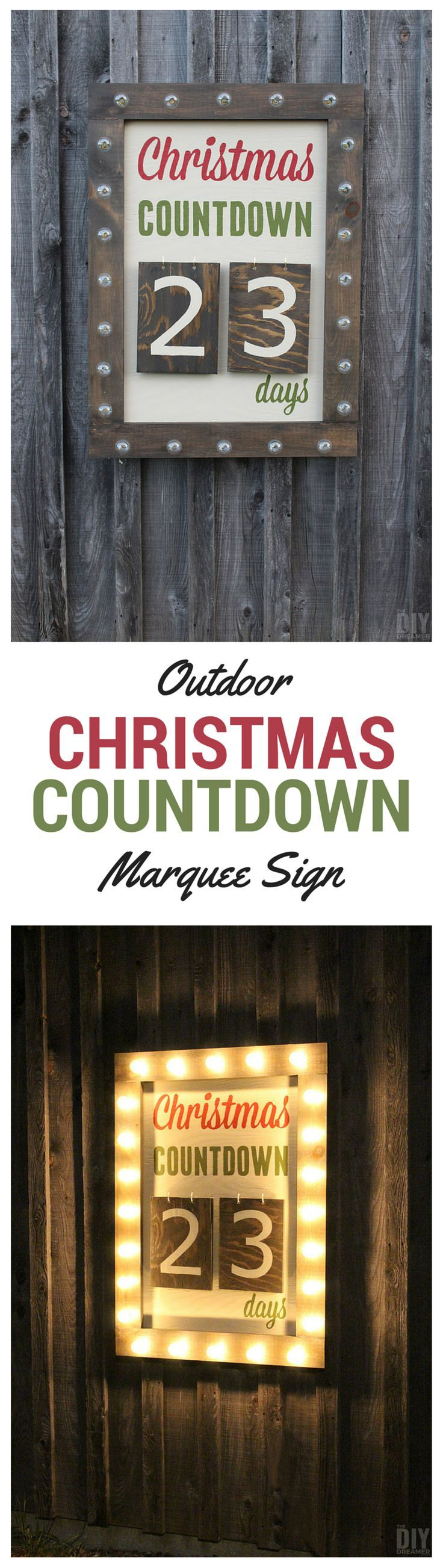 What better way to countdown to Christmas than with a Giant Outdoor Christmas Countdown Marquee Sign. Check out the tutorial to make one too! Instructions: thediydreamer.com