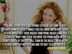 Here is Drew Barrymore quote that she has been bullied before.
