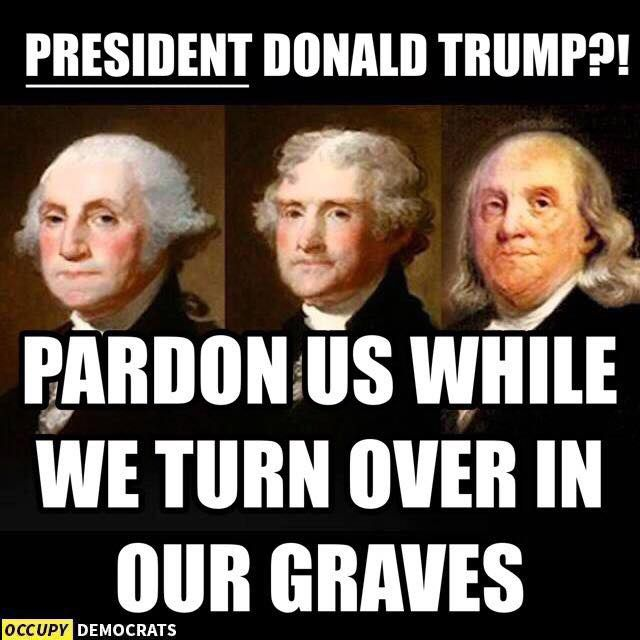 A meme depicting the Founding Fathers rolling in their graves over Donald Trump.