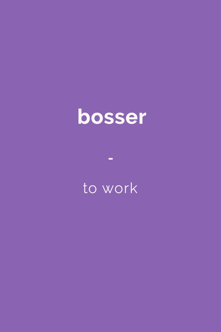 bosser - to work | Get a copy of French Slang essentials here: https://store.talkinfrench.com/product/french-slang-essential/