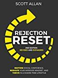 Rejection Reset: Restore Social Confidence Reshape Your Inferior Mindset and Thrive In a Shame-Free Lifestyle (2nd Edition) by Scott Allan (Author) #Kindle US #NewRelease #Business #Money #eBook #ad