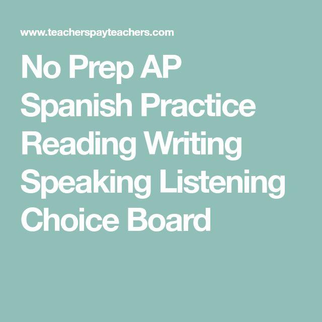 No Prep AP Spanish Practice Reading Writing Speaking Listening Choice Board