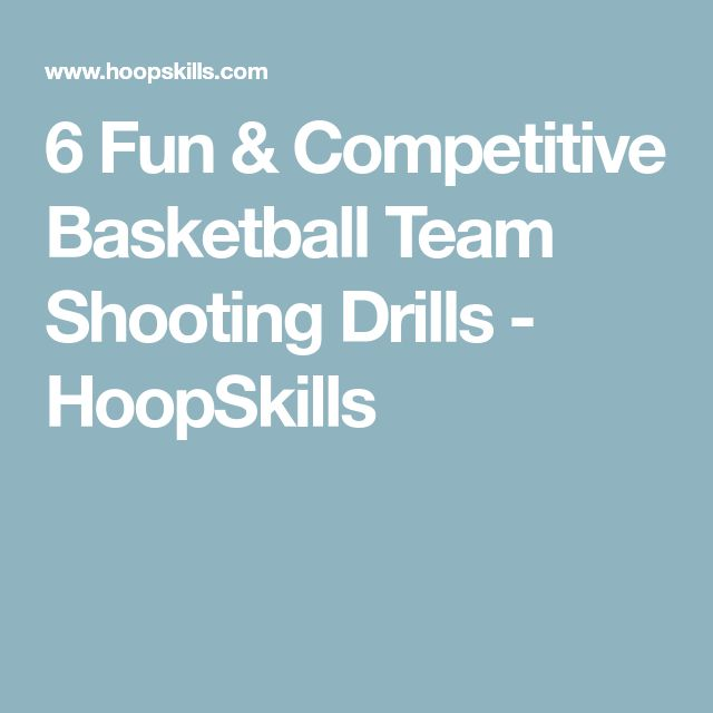 6 Fun & Competitive Basketball Team Shooting Drills - HoopSkills
