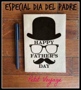 Especial Día del Padre (Ideas)