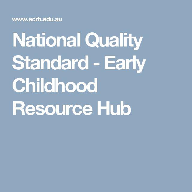 National Quality Standard  - Early Childhood Resource Hub