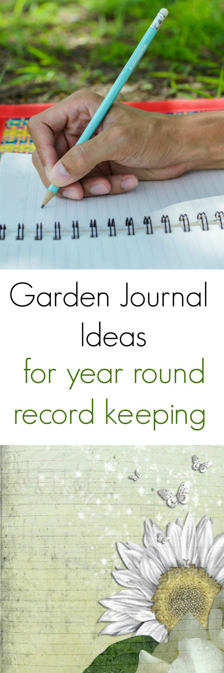 Garden Journal Ideas and Tips for Year Round Record Keeping
