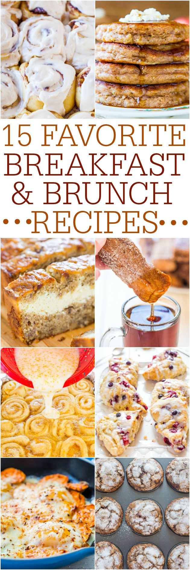 15 Favorite Breakfast and Brunch Recipes - Fast and easy tried-and-true recipes that everyone will love!