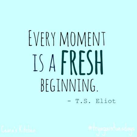 Fresh Beginnings: Try Again Tuesdays