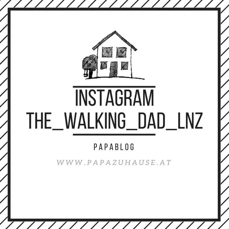 Hier findest du Bilder aus meinem Instagramprofil the_walking_dad_lnz