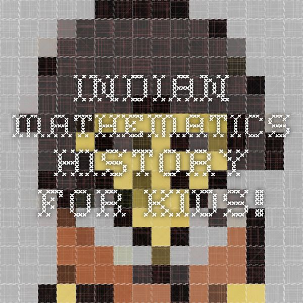 Indian Mathematics - History for Kids!