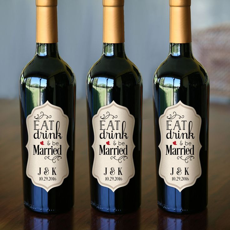 Eat Drink And Be Married Wine Labels Wedding Wine Labels: 17 Best Ideas About Personalized Wine Labels On Pinterest
