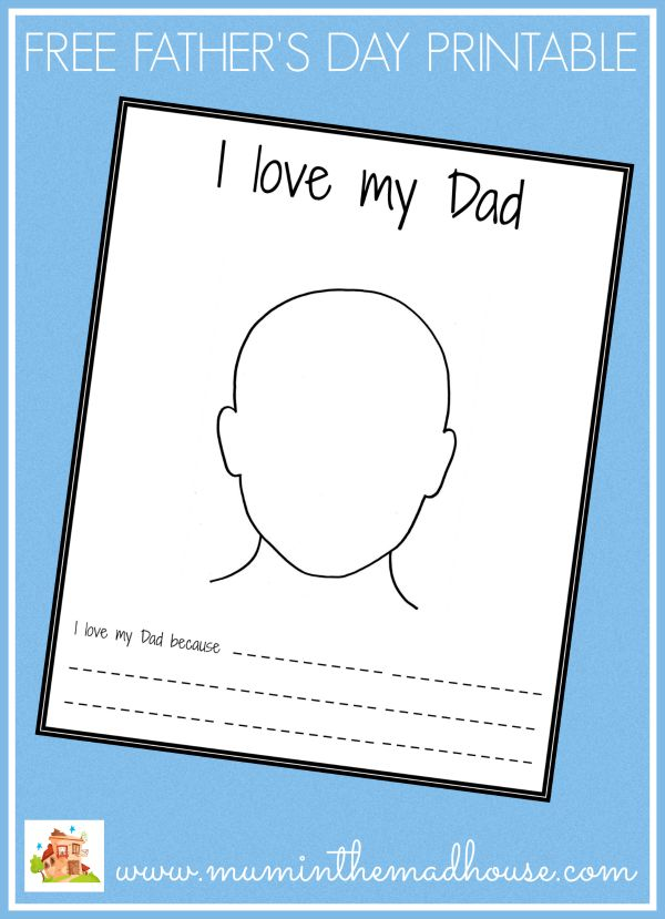 Free father's' day printable, I love my dad because..... This fab free colouring sheet is perfect for kids to draw a portrait of their dad or grandad for Father's Day.  It would be great to compare the ones you get each year.