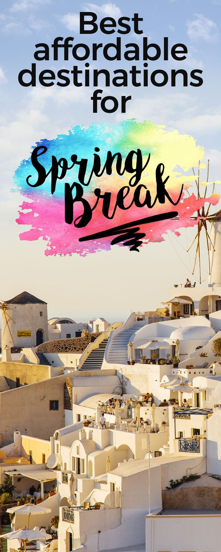 Travel tip: Here are some best places to travel that made our list if you want to avoid crowded parties and just relax over the spring break. These spots make it the most unforgettable vacation ever.